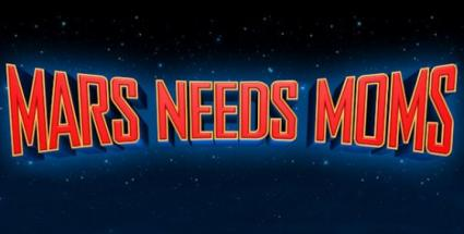 Mars_Needs_Moms_Wide_560x282